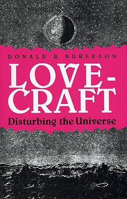 Lovecraft: Disturbing the Universe - Burleson, Donald R
