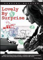 Lovely By Surprise - Kirt Gunn