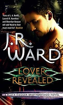 Lover Revealed - Ward, J. R.