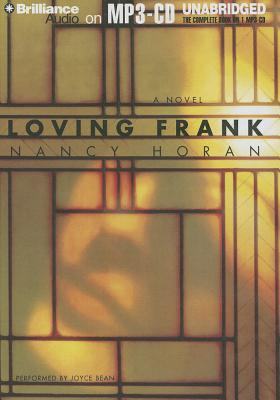 Loving Frank - Horan, Nancy, and Bean, Joyce (Performed by)