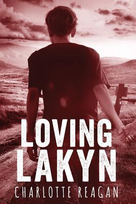 Loving Lakyn - Reagan, Charlotte