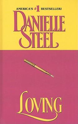 Loving - Steel, Danielle