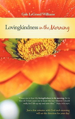 Lovingkindness in the Morning - Williams, Gale Legrand