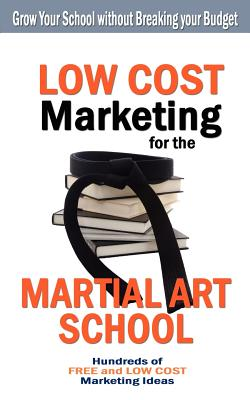 Low Cost Marketing for the Martial Art School - Press, Turtle