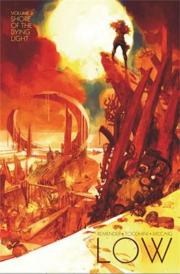 Low, Volume 3: Shore of the Dying Light - Remender, Rick, and Tocchini, Greg, and McCaig, Dave