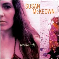 Lowlands - Susan McKeown