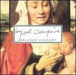 Loyset Compère [1993] - Orlando Consort