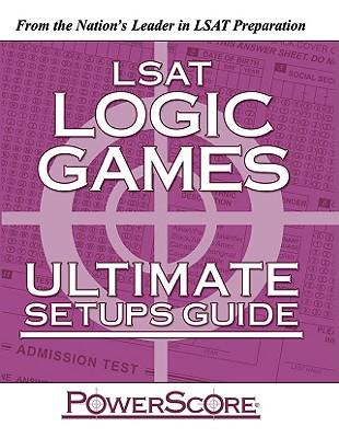 LSAT Logic Games: Ultimate Setup Guide - Killoran, David M