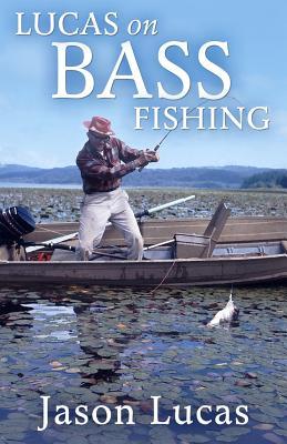 Lucas on Bass Fishing - Lucas, Jason