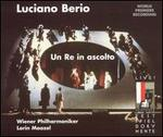 Luciano Berio: Un Re in ascolto