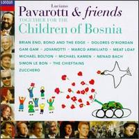Luciano Pavarotti & Friends Together for the Children of Bosnia - Luciano Pavarotti