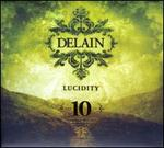 Lucidity [10th Anniversary Edition]