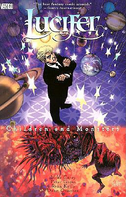 Lucifer Vol 02: Children and Monsters - Carey, Mike, and Gross, Peter, Professor (Photographer), and Kelly, Ryan (Photographer)