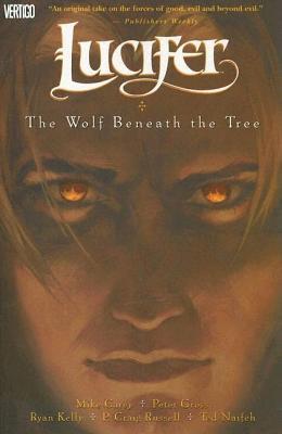 Lucifer Vol 8 Wolf Beneath the Tree - Carey, M.
