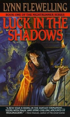 Luck in the Shadows - Flewelling, Lynn