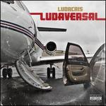 Ludaversal [Deluxe Edition]