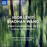 Ludwig van Beethoven: Piano Concertos Nos. 1 & 2