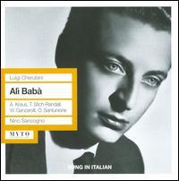 Luigi Cherubini: Alì Babà - Agostino Ferrin (vocals); Alfredo Kraus (vocals); Lorenzo Testi (vocals); Orianna Santunione (vocals);...