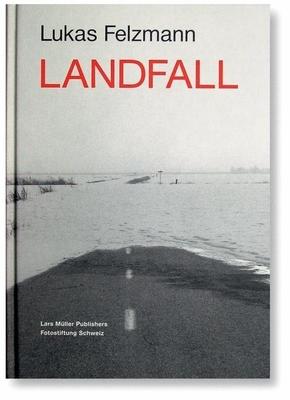 Lukas Felzmann - Landfall - Felzmann, Lukas