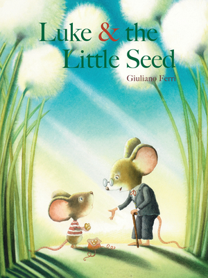 Luke & the Little Seed -