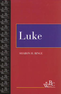 Luke - Ringe, Sharon, and Miller, Patrick D (Editor), and Bartlett, David L (Editor)
