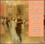 Lumbye, the Strauss of Scandinavia: Waltzes & Polkas