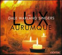 Lux Aurumque - Eric N. Hopkins (tenor); Joel C. Fischer (tenor); Lynette Johnson (mezzo-soprano); Martin Hodel (trumpet);...