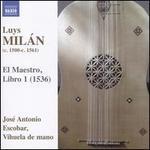 Luys Milán: El Maestro, Libro 1