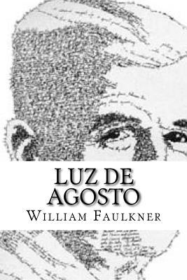 Luz de Agosto - Faulkner, William