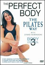Lynne Robinson: Body Control 3 - The Perfect Body the Pilates Way