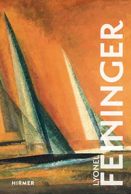 Lyonel Feininger - Luckhardt, Ulrich