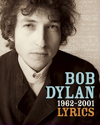 Lyrics: 1962 and 2001 - Dylan, Bob