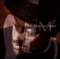 M² - Marcus Miller