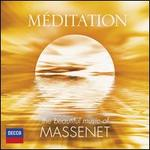 Méditation: The Beautiful Music of Massenet