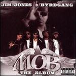 M.O.B.: The Album