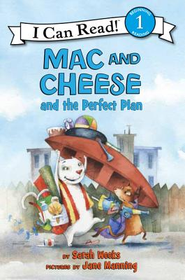 Mac and Cheese and the Perfect Plan - Weeks, Sarah