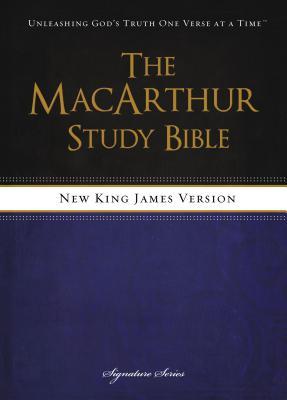 MacArthur Study Bible-NKJV - MacArthur, John (Editor)