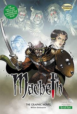 Macbeth the Graphic Novel: Quick Text - Shakespeare, William, and McDonald, John N. (Translated by)