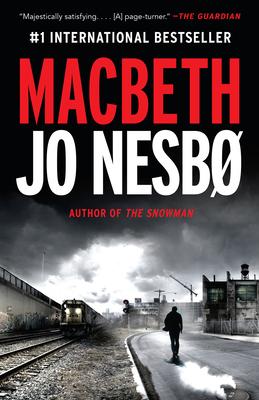 Macbeth - Nesbo, Jo, and Bartlett, Don (Translated by)