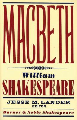 Macbeth - Shakespeare, William, and Lander, Jesse M (Editor)