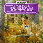 MacDowell: Piano Concertos Nos. 1 & 2