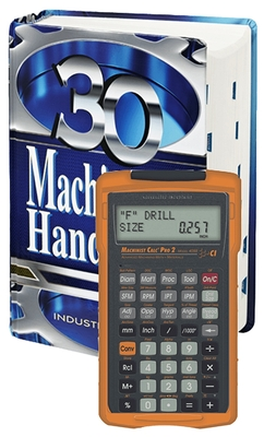 Machinery's Handbook 30th. Edition, Toolbox, & Calc Pro 2 Combo - Oberg, Erik