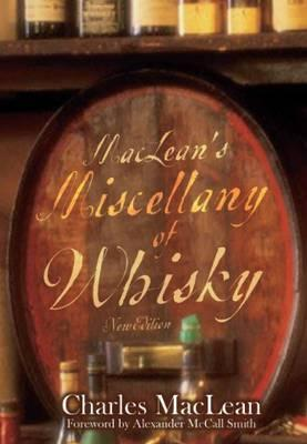 MacLean's Miscellany of Whisky - MacLean, Charles