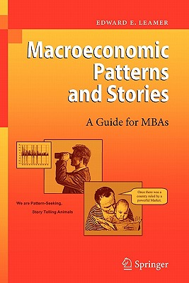 Macroeconomic Patterns and Stories - Leamer, Edward E