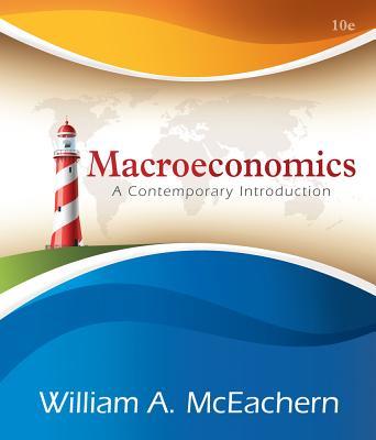Macroeconomics: A Contemporary Approach - McEachern, William A