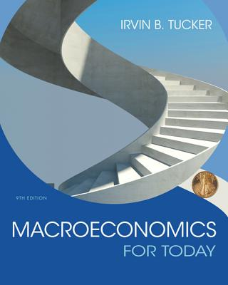 Macroeconomics for Today - Tucker, Irvin B.