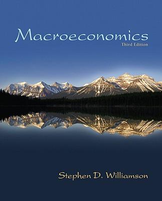 Macroeconomics - Williamson, Stephen D