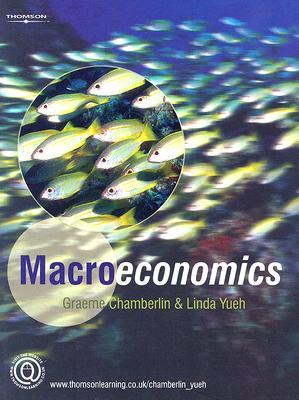 Macroeconomics - Chamberlin, Graeme, and Yueh, Linda