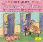 Mad about Romantic Piano - Alexis Weissenberg (piano); Andrei Gavrilov (piano); Evgeny Kissin (piano); Jean-Marc Luisada (piano); Lilya Zilberstein (piano); Maria João Pires (piano); Martha Argerich (piano); Rudolf Serkin (piano); Stanislav Bunin (piano)