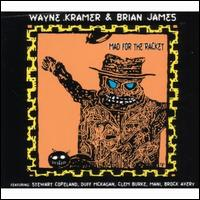 Mad for the Racket - Wayne Kramer/Brian James